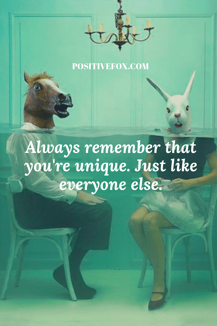 funny quotes - short funny quotes - Always remember that you're unique. Just like everyone else