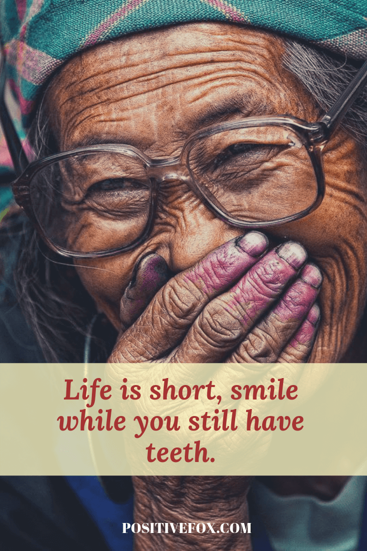 funny quotes - short funny quotes - Life is short, smile while you still have teeth