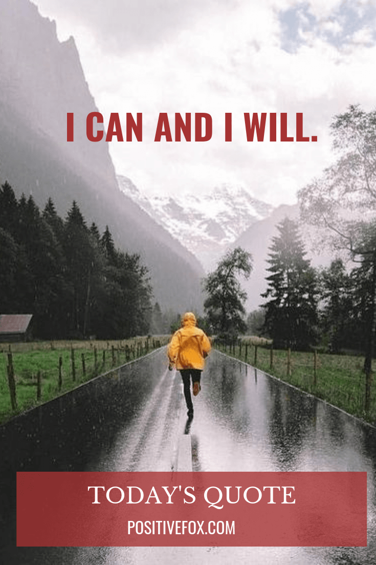 short quotes - I can and I will - inspirational quotes