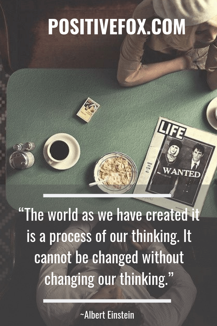 Quotes about Change - Albert Einstein Quotes - The world as we have created it is a process of our thinking. It cannot be changed without changing our thinking