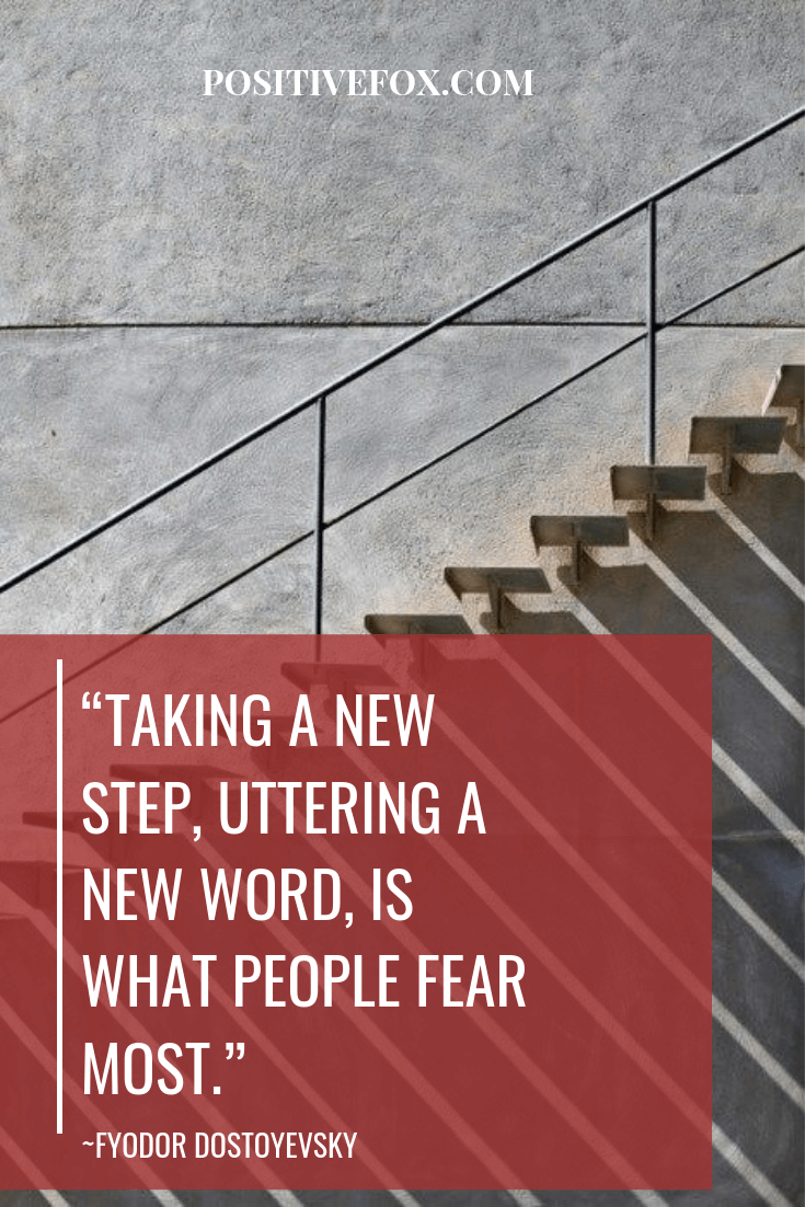Quotes about Change - FYODOR DOSTOYEVSKY Quotes - TAKING A NEW STEP, UTTERING A NEW WORD, IS WHAT PEOPLE FEAR MOST
