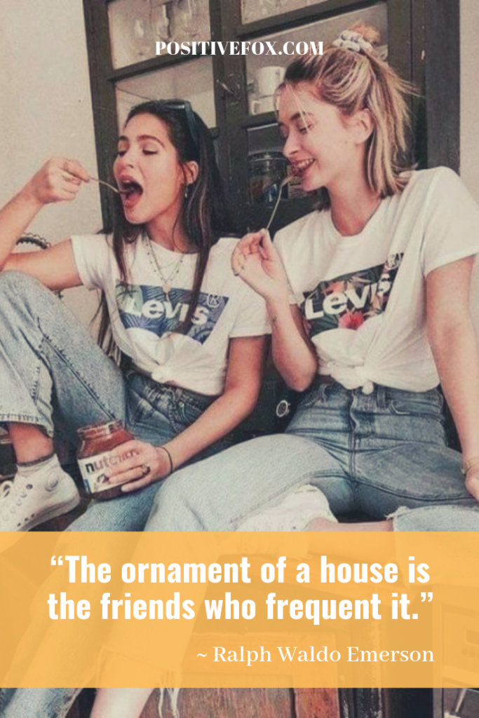 friendship quotes - Ralph Waldo Emerson quotes - The ornament of a house is the friends who frequent it